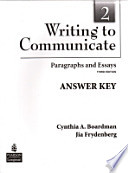 Writing to Communicate 2  : Paragraphs and Essays , Volume 2