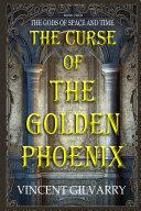 THE CURSE OF THE GOLDEN PHOENIX ebook