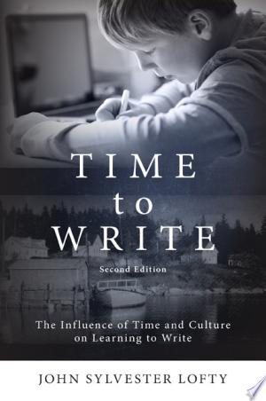 [pdf - epub] Time to Write, Second Edition - Read eBooks Online