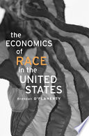 The Economics Of Race In The United States