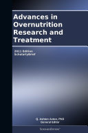 Advances in Overnutrition Research and Treatment: 2011 Edition Pdf/ePub eBook