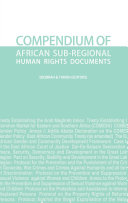 Compendium of African Sub-regional Human Rights Documents