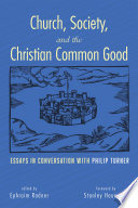 Church Society And The Christian Common Good