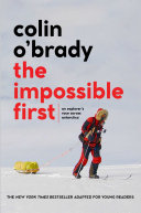 The Impossible First   Young Readers Edition