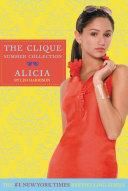 Clique Summer Collection #3: Alicia Pdf/ePub eBook