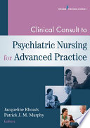 Clinical Consult To Psychiatric Nursing For Advanced Practice Book PDF