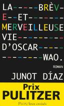 Pdf La brève et merveilleuse vie d'Oscar Wao