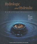 Hydrologic and Hydraulic Modeling Support