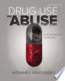Drug Use and Abuse  A Comprehensive Introduction Book