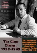 The Ciano Diaries, 1939-1943