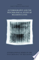 Autobiography and the Psychological Study of Religious Lives
