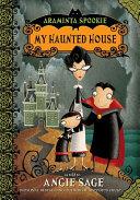 Araminta Spookie 1: My Haunted House Pdf/ePub eBook
