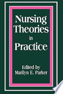 Nursing Theories in Practice
