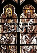 An Unlikely Saint