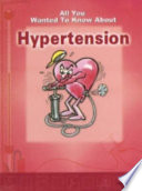 All You Wanted To Know About Hypertension Book