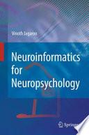 Neuroinformatics for Neuropsychology