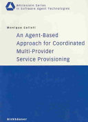 An Agent-Based Approach for Coordinated Multi-Provider Service Provisioning ebook