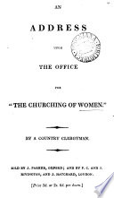 An address upon the office for  the churching of women   by a country clergyman