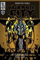 Vigilante City   The Villain s Guide  SURVIVE THIS   OSR RPG