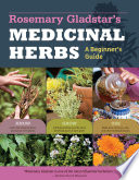 Rosemary Gladstar s Medicinal Herbs  A Beginner s Guide Book PDF