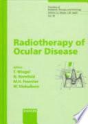 Radiotherapy of Ocular Disease