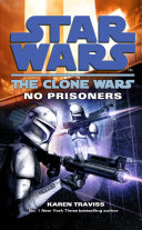 Star Wars: The Clone Wars - No Prisoners