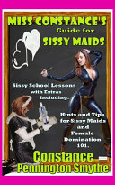 Miss Constance s Guide for Sissy Maids