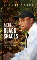 Across Black Spaces