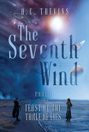 The Seventh Wind Part 1