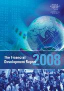 The Financial Development Report 2008