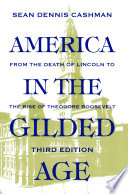 America in the Gilded Age Book