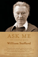 Ask Me: 100 Essential Poems of William Stafford