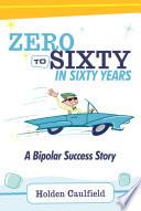 Zero to Sixty in Sixty Years