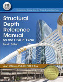 Structural Depth Reference Manual for the Civil PE Exam Book