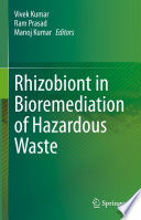 Rhizobiont in Bioremediation of Hazardous Waste