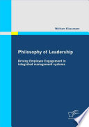 Philosophy of Leadership - Driving Employee Engagement in Integrated Management Systems