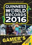 Guinness World Records 2016 Gamer s Edition