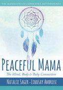 Peaceful Mama