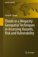 Floods in a Megacity