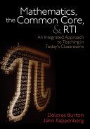 Mathematics, the Common Core, and RTI