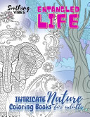 Entangled Life Intricate Nature Coloring Books for Adults