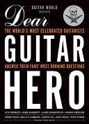 Guitar World Presents Dear Guitar Hero