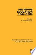 Religious Education 1944 1984