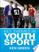 Key Themes in Youth Sport Book