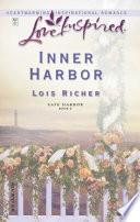 Inner Harbor  Mills   Boon Love Inspired   Safe Harbor  Book 2