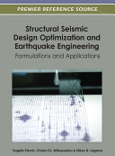 Structural Seismic Design Optimization and Earthquake Engineering  Formulations and Applications