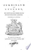 Ferdinand En Leonore Of De Gedwarsboomde Doch Zegevierende Liefde