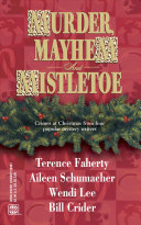 Murder, Mayhem and Mistletoe