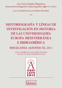 Las Universidades Hispánicas. Líneas de investigación e historiografía: siglos XV-XVIII