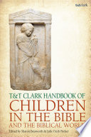 T T Clark Handbook of Children in the Bible and the Biblical World